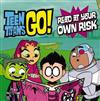 DC Comics: Teen Titans Go! Read at Your Own Risk