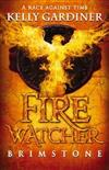 Fire Watcher #1: Brimstone