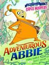 Super Moopers: Adventurous Abbie