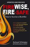 Fire Wise, Fire Safe: How to Survive a Bushfire