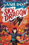 Fly Free: Skydragon 2