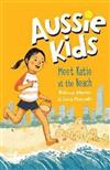Aussie Kids: Meet Katie at the Beach