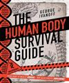 The Human Body Survival Guide