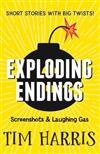 Exploding Endings 4: Screenshots & Laughing Gas