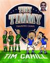 Tiny Timmy #12: Training Camp!