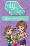 Ella and Olivia #28: Super Sandcastles