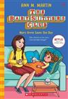 Baby-Sitters Club #4: Mary Anne Saves the Day NF