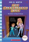 Baby-Sitters Club #9: The Ghost at Dawns House