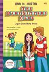 Baby-Sitters Club #10: Logan Likes Mary Anne