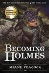 Becoming Holmes: The Boy Sherlock Homes, His Final Case