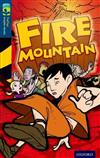 Oxford Reading Tree TreeTops Graphic Novels: Level 14: Fire Mountain