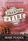 Phantom of Fire: A Dylan Maples Adventure