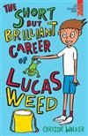 The Short but Brilliant Career of Lucas Weed