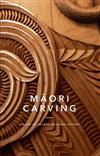 Maori Carving: The Art of Preserving Maori History