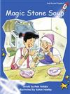 Red Rocket Readers: Early Level 3 Fiction Set C: Magic Stone Soup
