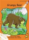 Red Rocket Readers: Fluency Level 1 Fiction Set C: Grumpy Bear