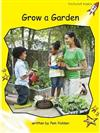 Red Rocket Readers: Early Level 2 Non-Fiction Set C: Grow a Garden Big Book Edition