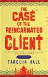 The Case of the Reincarnated Client