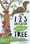 123, Anteater Stuck Up A Tree: A Curious Counting Book