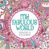 My Fabulous World: Drawing & Colouring