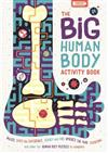 The Big Human Body Activity Book: Mazes, Spot the Difference, Search and Find, Where's the Pair, Counting and other Fun Human Body Puzzles to Complete