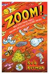 Zoom: How Everything Moves, from Atoms and Galaxies to Blizzards and Bees