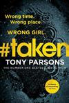 #taken: Wrong time. Wrong place. Wrong girl.