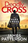 Deadly Cross: (Alex Cross 28)