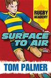Surface to Air (Rugby Academy #1)