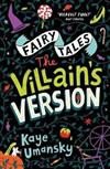 Fairy Tales: The Villain's Version