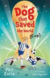 The Dog that Saved the World (Cup)