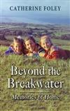 Beyond the Breakwater: Memories of Home