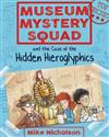 Museum Mystery Squad and the Case of the Hidden Hieroglyphics
