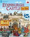 Edinburgh Castle for Kids: Fun Facts and Amazing Activities