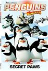 Penguins of Madagascar: Secret Paws