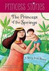 Princess of the Springs: A Story from Brazil