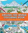 Around-the-World Colouring Book: A Puzzle-Trail Adventure