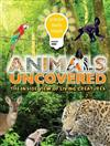 Science Made Simple: Animals Uncovered: The inside view of living creatures