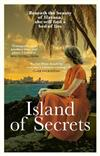 Island of Secrets: A dazzling novel full of mystery, romance and scandal