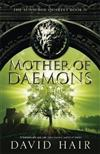 Mother of Daemons: The Sunsurge Quartet Book 4