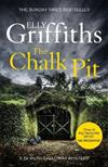 The Chalk Pit: The Dr Ruth Galloway Mysteries 9