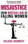 Misjustice: How British Law is Failing Women