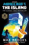 Minecraft: The Island: (The First Official Minecraft Novel)