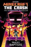 Minecraft: The Crash: An Official Minecraft Novel
