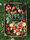Apple: Recipes from the orchard