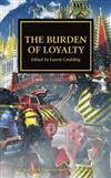 The Burden of Loyalty