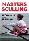Masters Sculling: Technique and Training