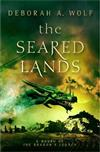 The Seared Lands (The Dragon's Legacy Book 3)