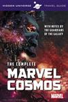 Hidden Universe Travel Guide - The Complete Marvel Cosmos: With Notes by the Guardians of the Galaxy