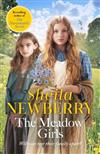 The Meadow Girls: A heart-warming World War I saga
